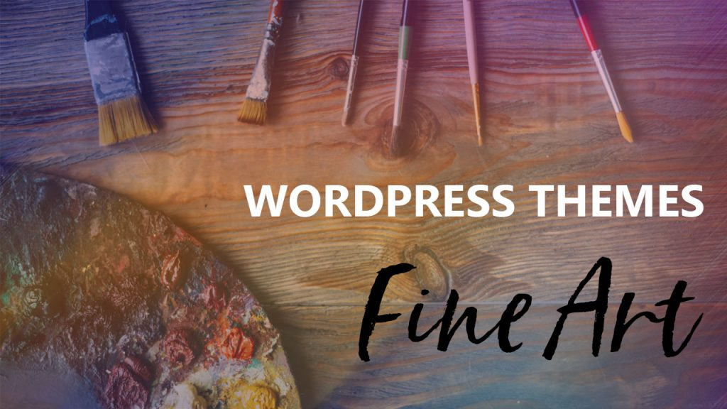 Best WordPress Theme For Visual Fine Art