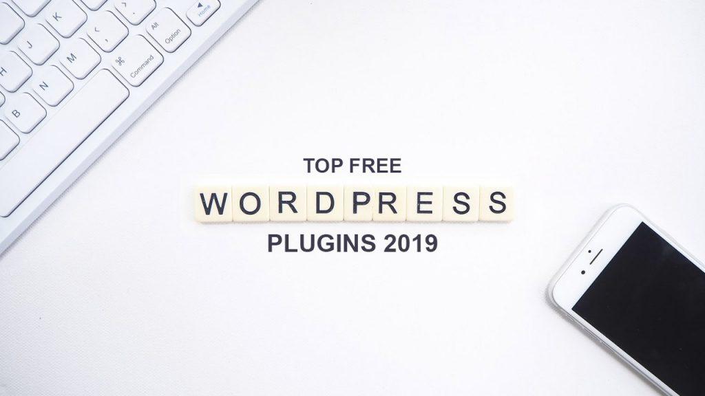 Top Free WordPress Plugins 2019