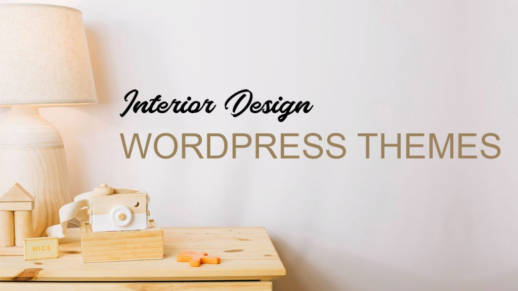 Interior Design WordPress Themes For 2020