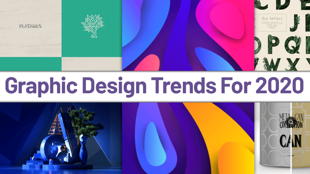 Top Stunning Graphic Design Trends for 2020