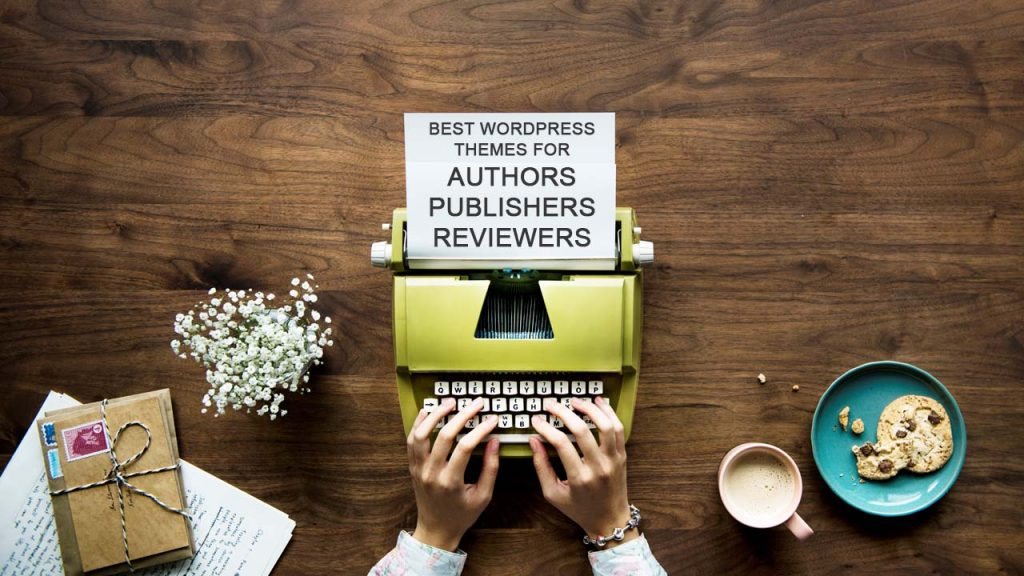 Best WordPress Themes For Authors, Publishers, Reviewers