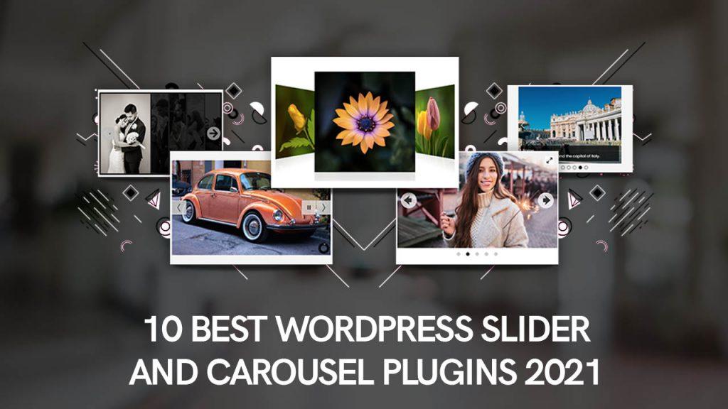 10 Best WordPress Slider And Carousel Plugins 2021