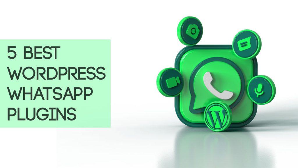 5 Best WordPress WhatsApp Plugins