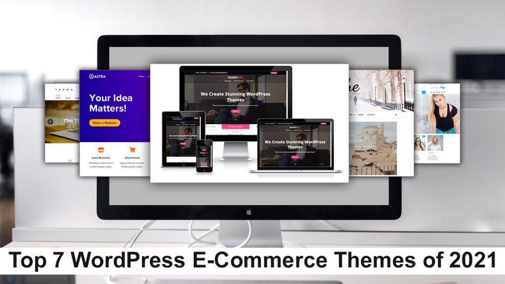 Top 7 WordPress E-Commerce Themes of 2021